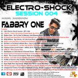 Fabbry One - Electro Shock Session 004 RadioShow2016