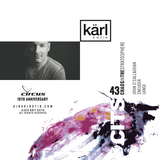 dj karl k-otik - chaos in the stratosphere episode 043 - circus 10th anniversary