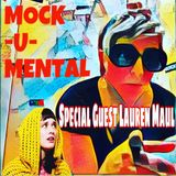 Mock-U-Mental (Comedy Music Radio) S1E6 w/Lauren Maul