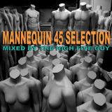 Mannequin 45 Selection