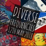 Diverse Frequencies 12th May 2018