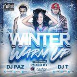DJ T & DJ PAZ - WINTER WARM UP