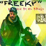 ''FREEKY''(a CBJ tortured mix by El Brujo)