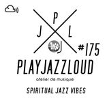 PJL sessions #175 [spiritual jazz vibes]