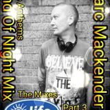 Marc Mackender - Bowlers The Mixes Part 3
