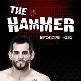 The Hammer MMA Radio - Episode 131
