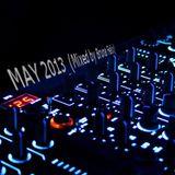 MAY 2013 ( Mixed by Bruna Felix )