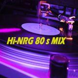 Hi-NRG 80s Mix non-stop - various artists