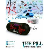 DJ EXTREME 254 - THE PILL