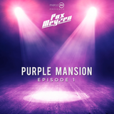 Marco PM pres. Pax Meyzen - Purple Mansion episode 1