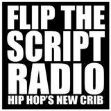 FLIP THE SCRIPT RADIO - FTSR CREW - 04-25-18