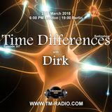 Dirk - Host Mix - Time Differences 307 (25th March 2018) on TM Radio