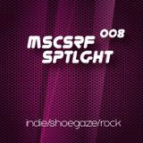 008 musicserf spotlight indie/shoegaze/rock