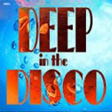 deep in the disco