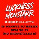 DJ LUCKY - DJ BREAK - Hip Hop to Trap BPM 90-77 (15 Minutes) (Clean) *NO DROPS*