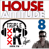 House Attitude 8 - Triple R session (AMW) - by D'YOR