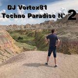DJ Vortex81 - Techno Paradise N° 2