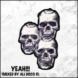 Yeah!!! (Mixed By Ali Disco B)