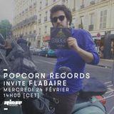 Popcorn Records Invite Flabaire - 24 Février 2016