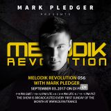 MELODIK REVOLUTION 056 WITH MARK PLEDGER