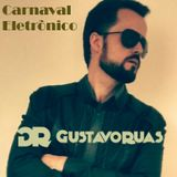 Gustavo Ruas - DJ Set recorded @ Electronic Carnival - Brazil