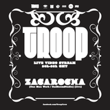 TroopTV 03 - Zacarocha