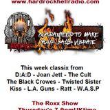The ROXX Show at Hard Rock Hell Radio 26 April Kiss WASP Ratt LA Guns  DAD JoanJett TheCult