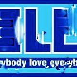 ELE (everybody love everybody)