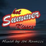 'Hot Summer Kisses 2018' mixed by Joe Ravazzi