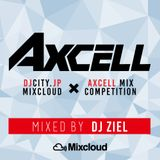 DJ ZIEL - DJCITY.JP × AXCELL Mix Competition