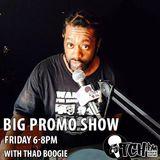 Thadboogie - BigPromo Hip Hop Show 105 - ITCH FM (10-OCT-2014)