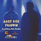 Back DOE Trappin : Presented By (DJ) IB JohnDoe & Coalitions DJ MAR21