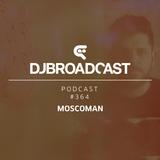 DJB Podcast #364 - Moscoman