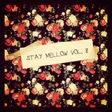 SCRATCHTHEBLOCK PRESENTS: STAY MELLOW VOL. 8