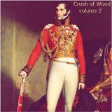 The Crush of Wood ! volume 2