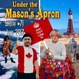 Under the Mason's Apron Folk Show #71 June 2017