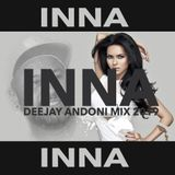 INNA - DJ ANDONI FEVER SHORT MIX 2019