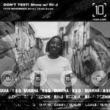 Don't Test w/ Reznik & & R1-J - 10th November 2019