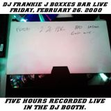BOXXES PDX LIVE FRIDAY, FEBRUARY 26, 2000 (5HRS)
