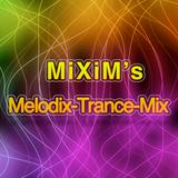 MiXiM's Melodix-Trance-Mix