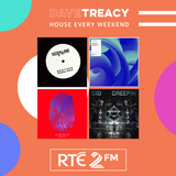House Every Weekend Mix on RTE2FM - Oct 7th