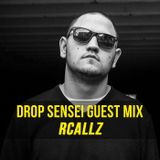 Rcallz - Drop Sensei Guest Mix