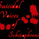 Suicidal Voices of Schizophrenia...