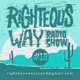 RIGHTEOUS WAY #19 / Selections & Novedades / Payoh Soul Rebel/Irie Nanara/George Palmer