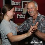 Dance Blues Friday (Vol 5)