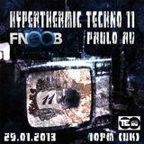 Hyperthermic Techno 11 with Paulo AV