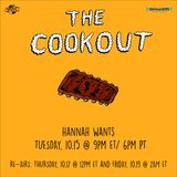 The Cookout 171: Hannah Wants