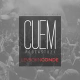 CUEM - PODCAST 021