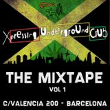 XPRESSING UNDERGROUND - THE MIXTAPE VOL 1
