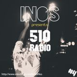 510 Radio Episode 004 presented by iNos
